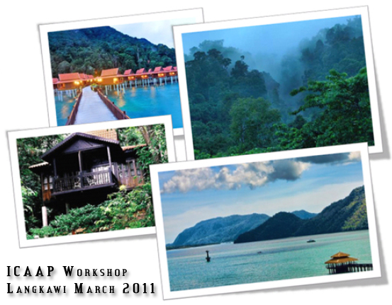 ICAAP Training Workshops – 3 days – Langkawi, Malaysia, March 2011